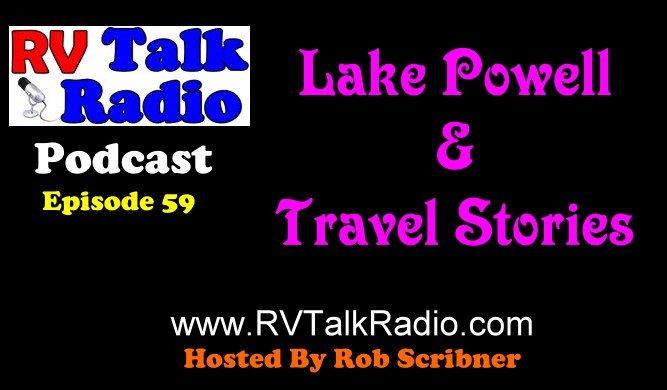 RV Talk Radio Ep 59 Lake Powell Cover