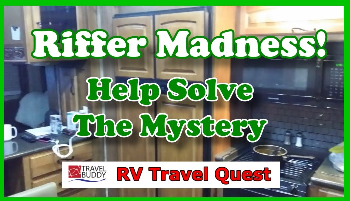 Riffer Madness! Help Us Solve The Mystery | Norcold 1210 RV